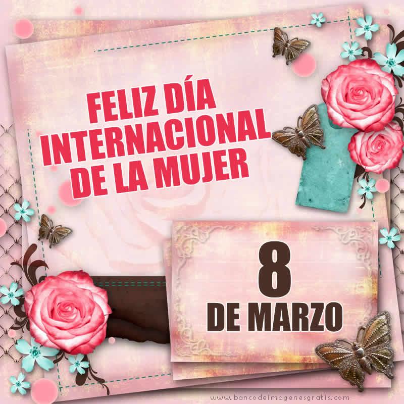 8 de marzo dia de la mujer