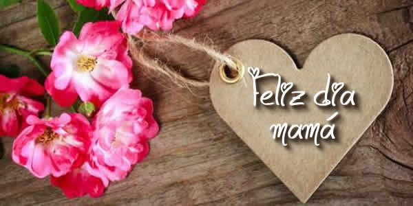 mensajes dia de la madre